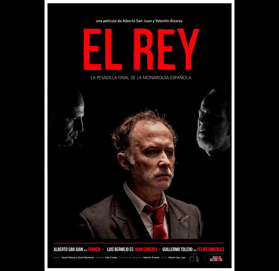 """""""EL REY"""" de Alberto San Juan y Valentín Álvarez"""