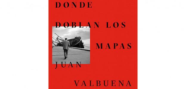 """""""Donde doblan los mapas"""" de Juan Valbuena / Profesor EFTI"""